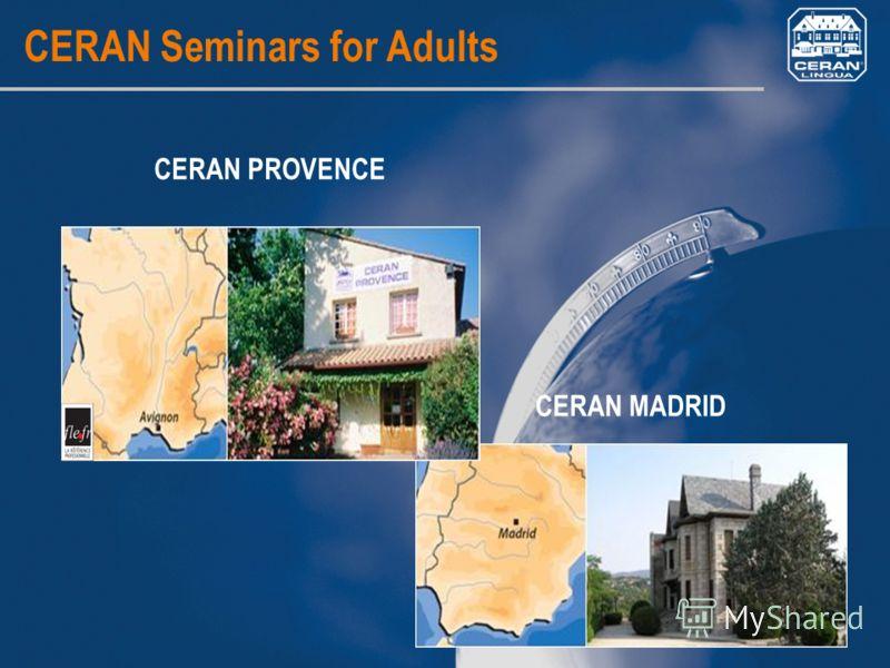 CERAN MADRID CERAN Seminars for Adults CERAN PROVENCE