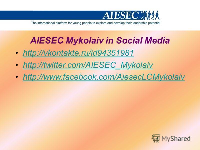 http://vkontakte.ru/id94351981 http://twitter.com/AIESEC_Mykolaiv http://www.facebook.com/AiesecLCMykolaiv AIESEC Mykolaiv in Social Media