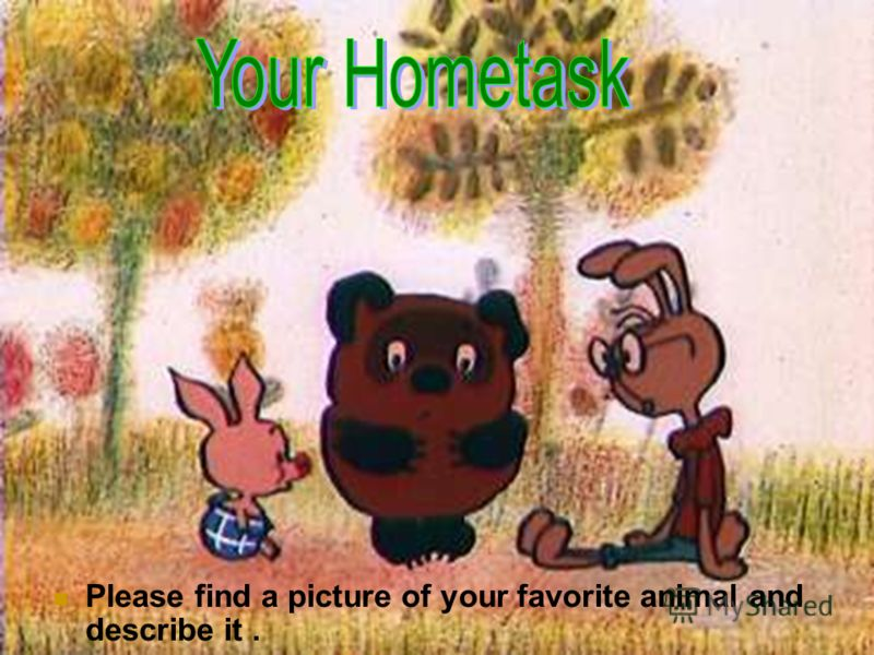 Please find a picture of your favorite animal and describe it.