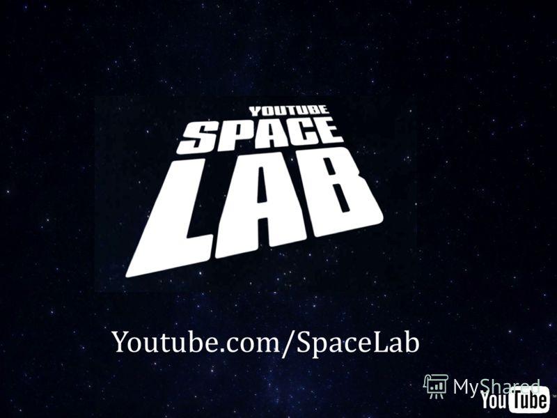 Youtube.com/SpaceLab