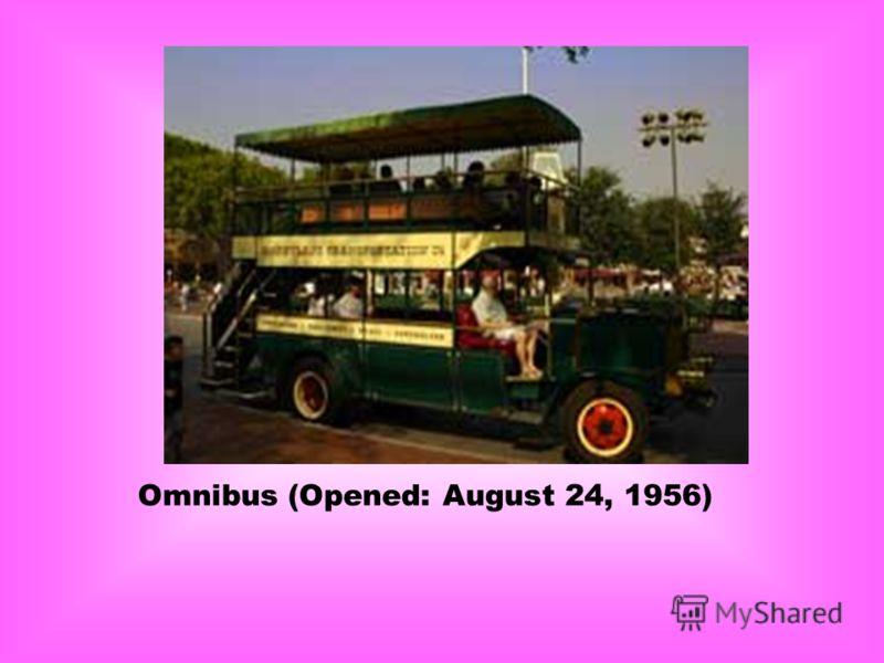 Omnibus (Opened: August 24, 1956)