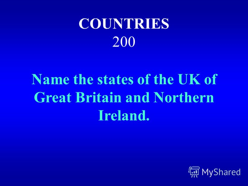 назадвыход It is the United Kingdom of Great Britain and Northern Ireland.