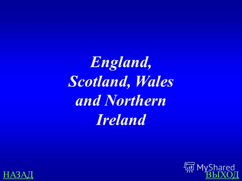 COUNTRIES 200 Name the states of the UK of Great Britain and Northern Ireland.