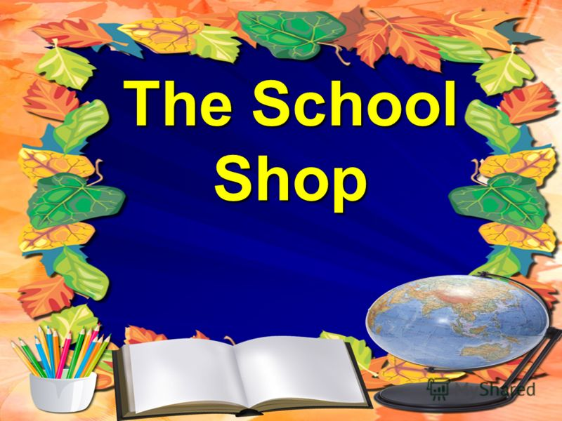 The School Shop