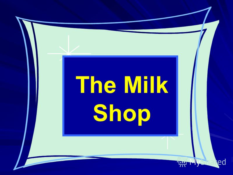 The Milk Shop