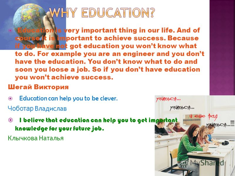 why is education important in our lives Education is richer than wealthwhat is education why we need education in ourlive like our great heroes as said  education is the most important in our life a gift of know read the essay free on booksie.