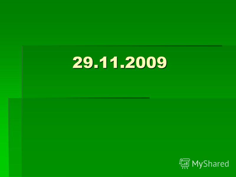 29.11.2009