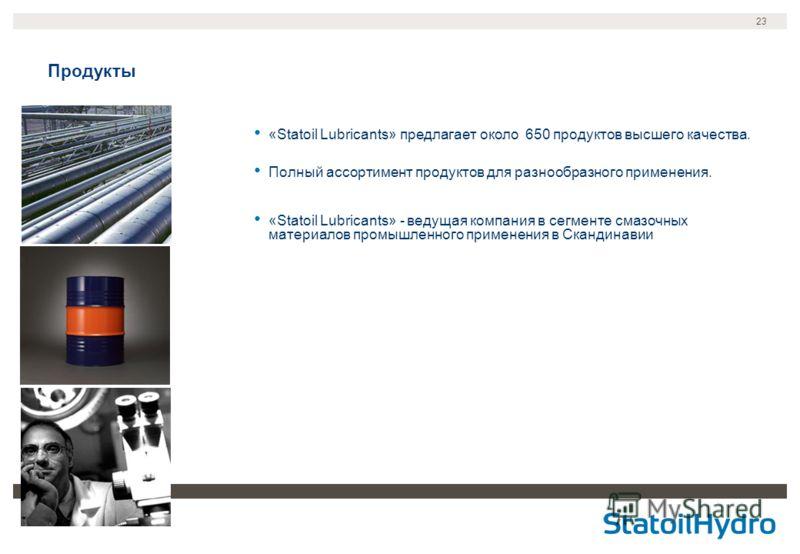 23 Продукты «Statoil Lubricants» предлагает около 650 продуктов высшего качества. Полный ассортимент продуктов для разнообразного применения. «Statoil Lubricants» - ведущая компания в сегменте смазочных материалов промышленного применения в Скандинав