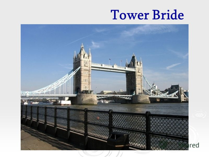Tower Bride