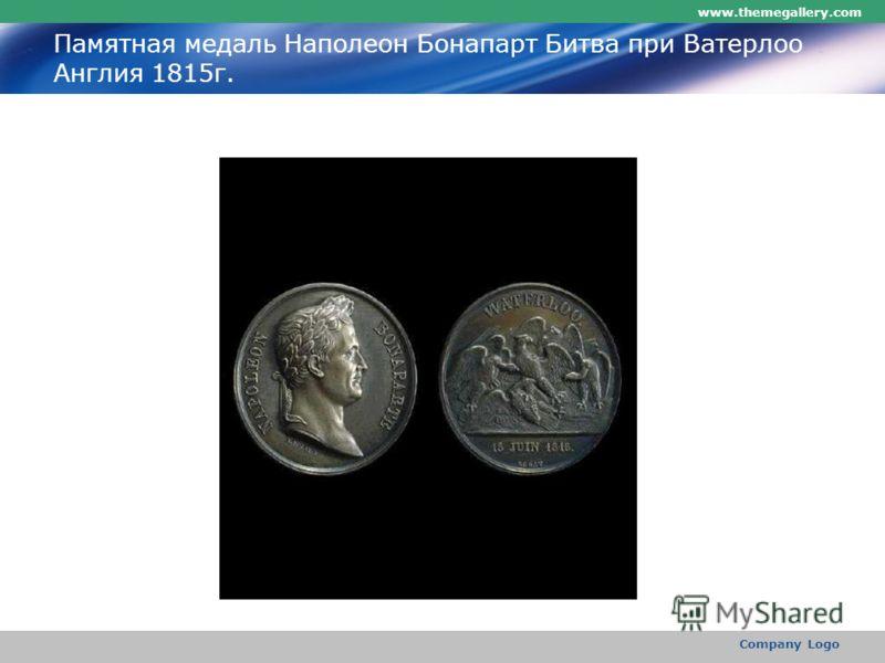 www.themegallery.com Company Logo Памятная медаль Наполеон Бонапарт Битва при Ватерлоо Англия 1815г.