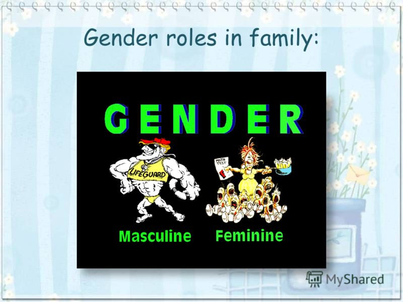 Gender roles in family: