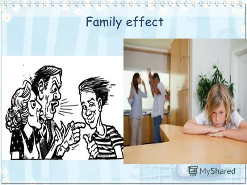 Family effect