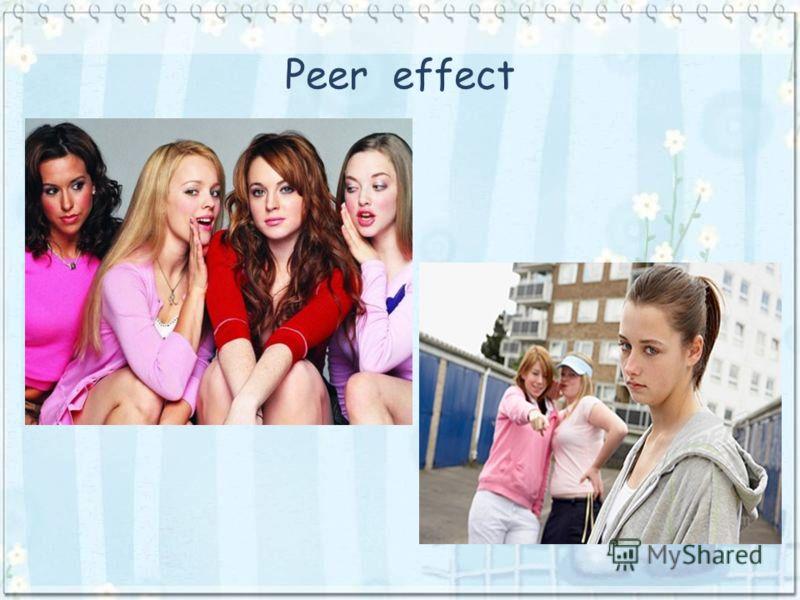 Peer effect