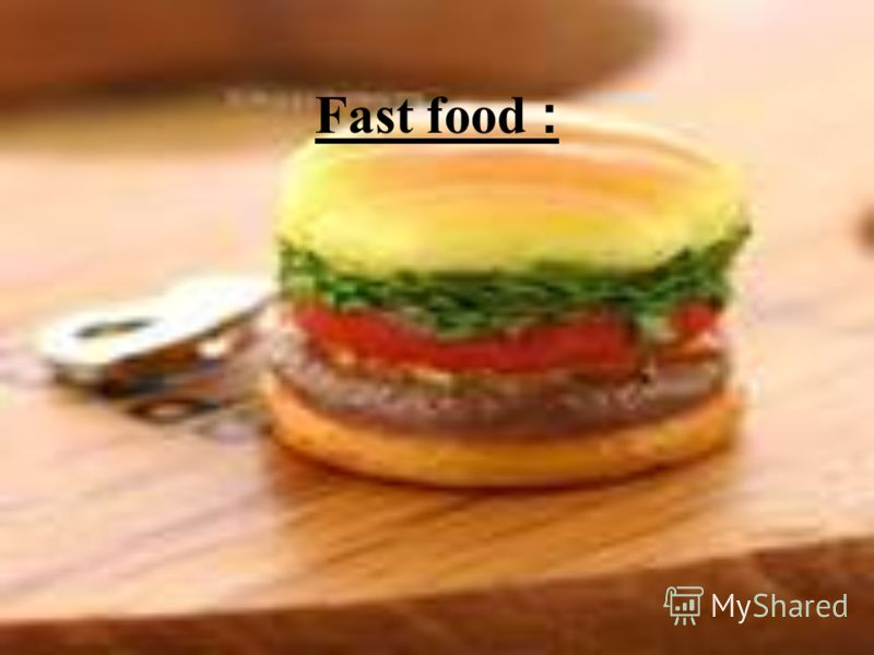 Fast food :