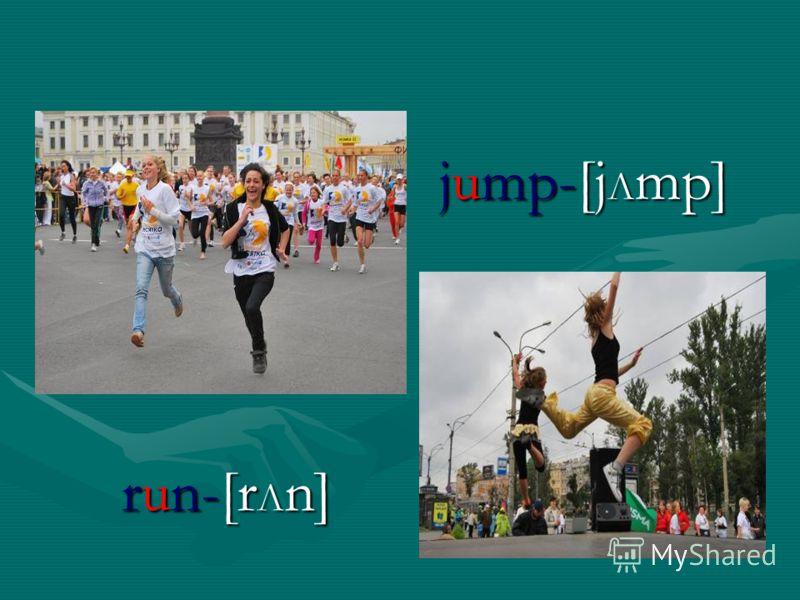 jump-[j Λ mp] run-[r Λ n]