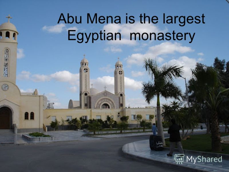 Abu Mena is the largest Egyptian monastery
