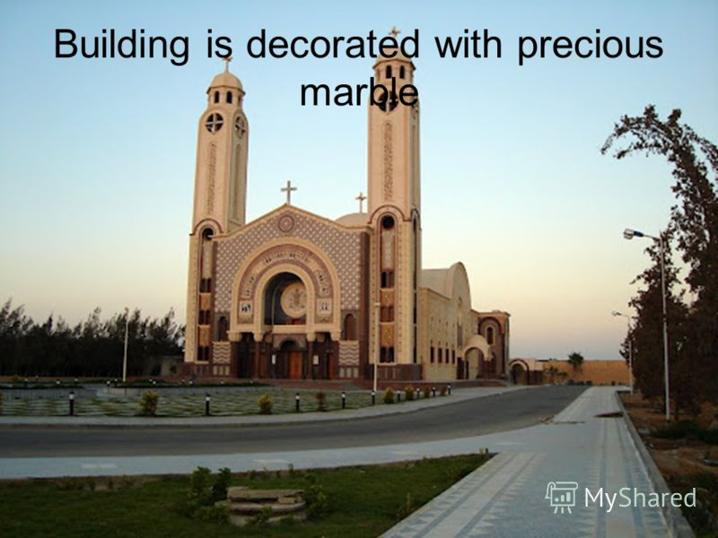 Building is decorated with precious marble