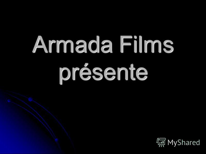 Armada Films présente