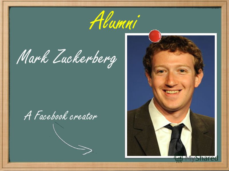 Alumni Mark Zuckerberg A Facebook creator