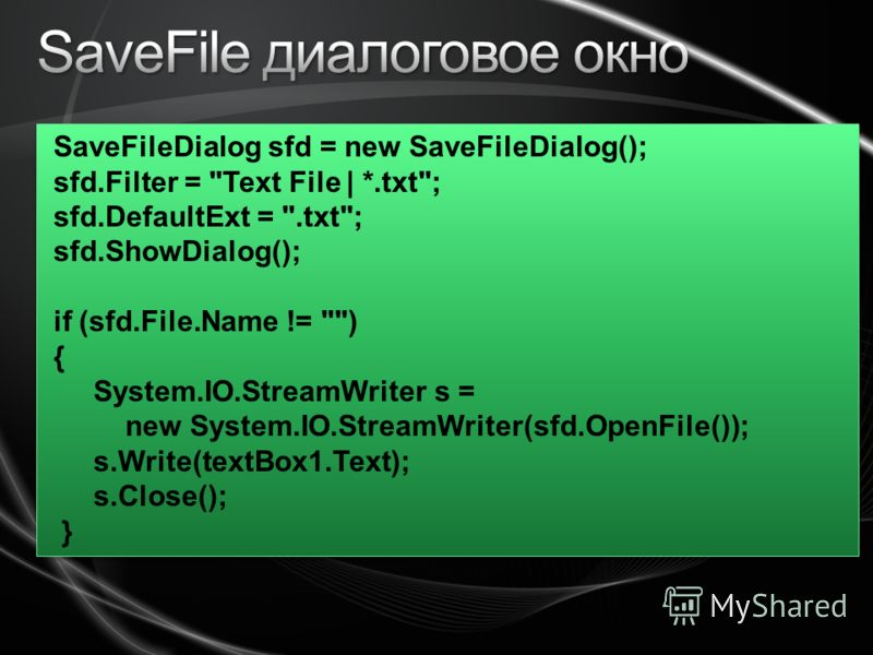 SaveFileDialog sfd = new SaveFileDialog(); sfd.Filter =