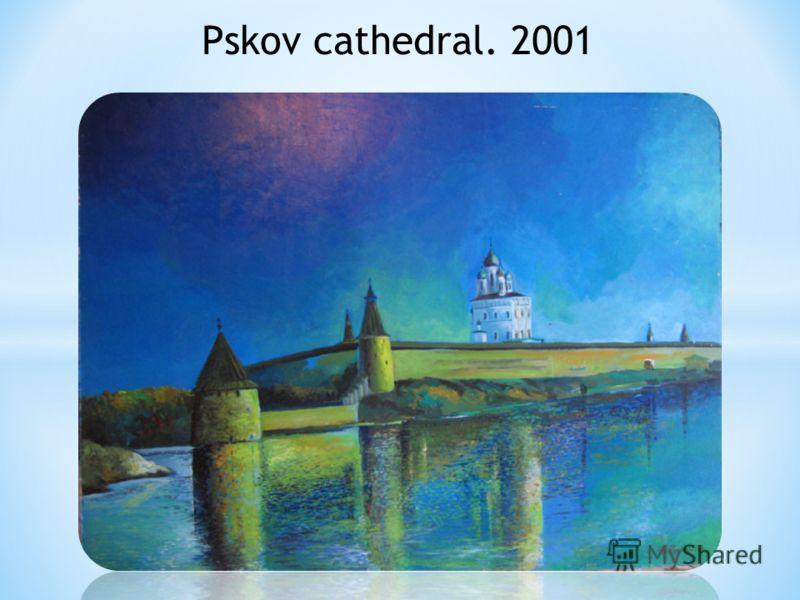 Pskov cathedral. 2001