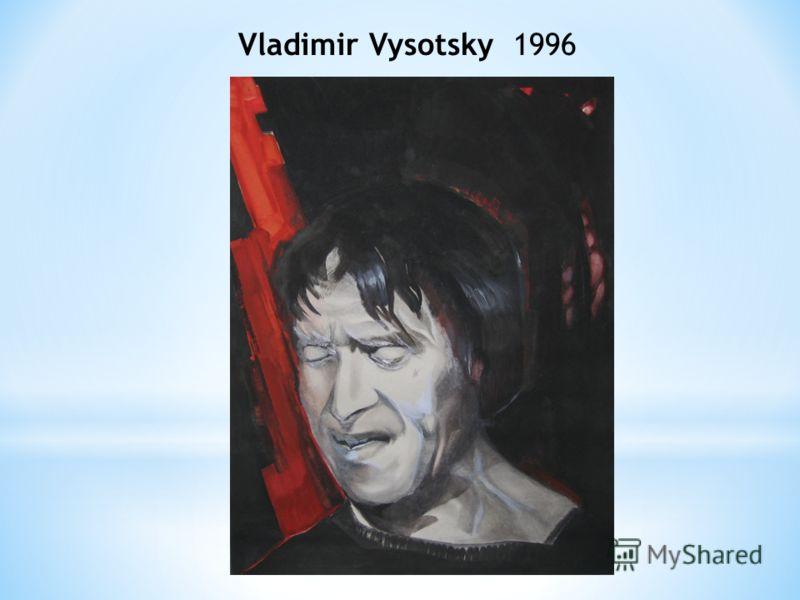 Vladimir Vysotsky 1996