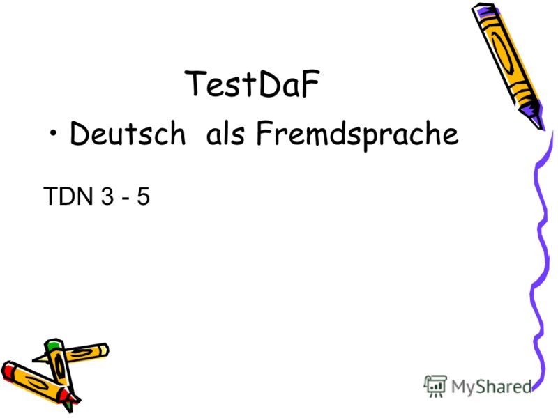 TestDaF Deutsch als Fremdsprache TDN 3 - 5