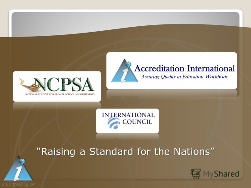 aiaccredits.or g Raising a Standard for the Nations