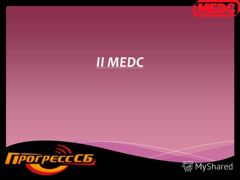 II MEDC