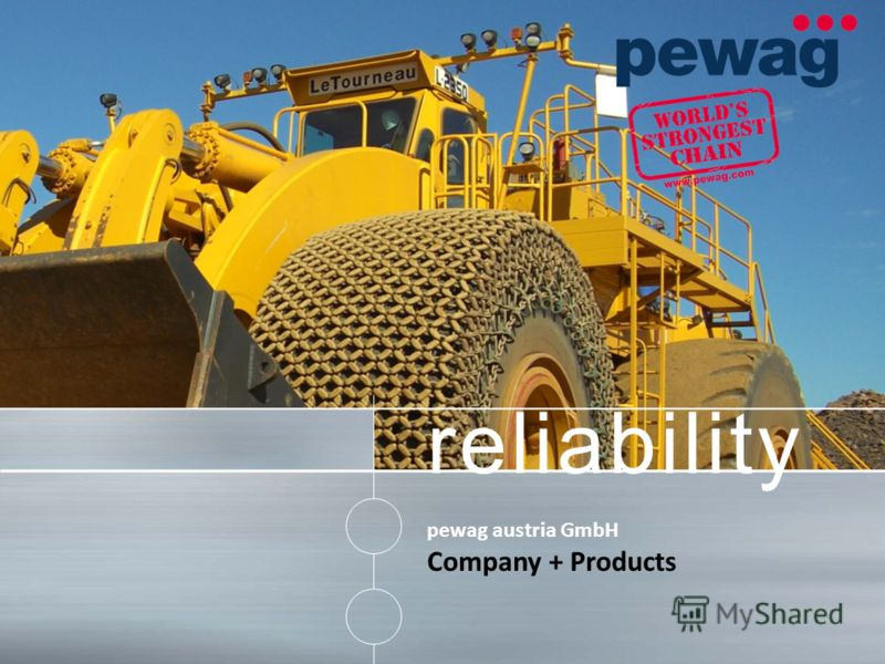 reliability pewag austria GmbH Company + Products