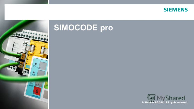 © Siemens AG 2012. All rights reserved. SIMOCODE pro