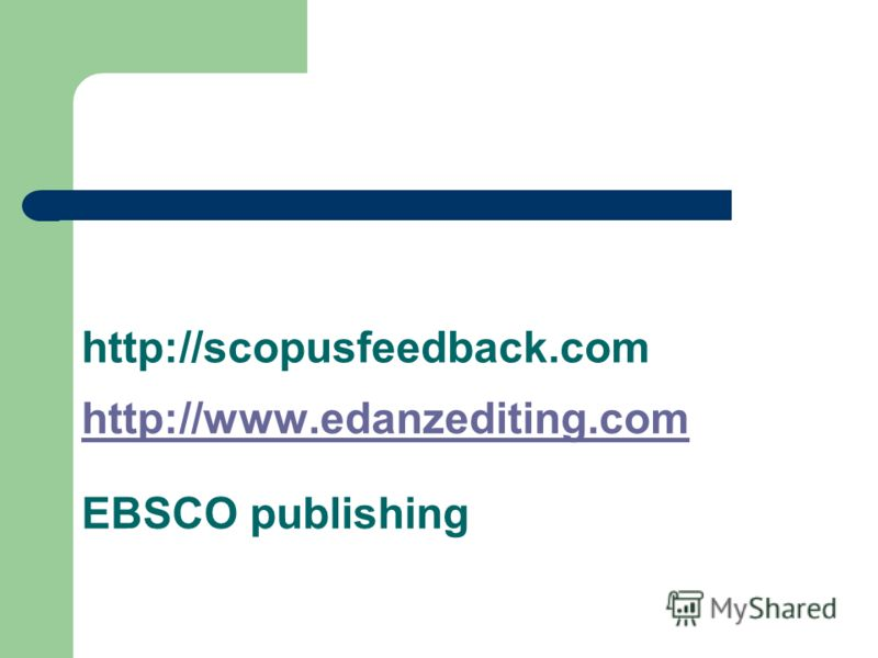 http://scopusfeedback.com http://www.edanzediting.com EBSCO publishing