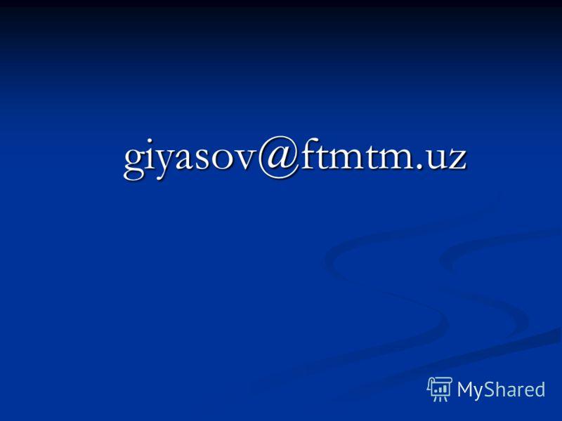 giyasov@ftmtm.uz