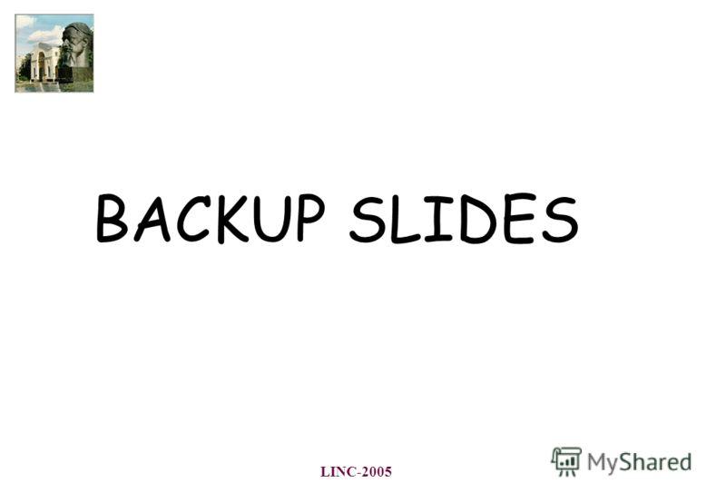 LINC-2005 BACKUP SLIDES