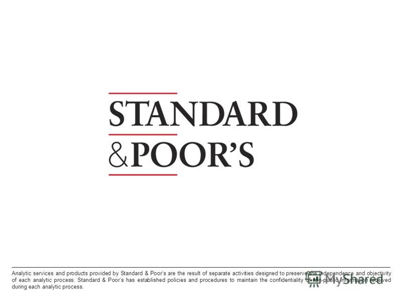 18. PROPRIETARY Permission to reprint or distribute any content from this presentation requires the written approval of Standard & Poors. Analytic services and products provided by Standard & Poors are the result of separate activities designed to pr