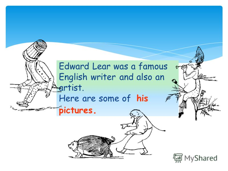 Edward Lear was a famous English writer and also an artist. Here are some of his pictures.