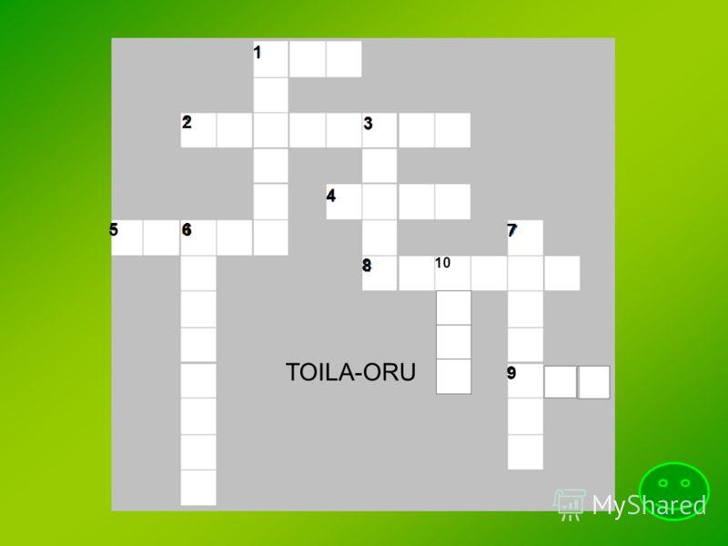 TOILA-ORU 1 2 3 4 5 6 7 8 9 10