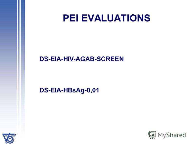 PEI EVALUATIONS DS-EIA-HIV-AGAB-SCREEN DS-EIA-HBsAg-0,01