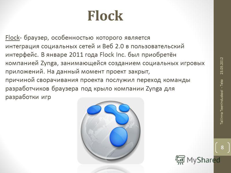 Flock Flock- браузер, особенностью которого является интеграция социальных сетей и Веб 2.0 в пользовательский интерфейс. В январе 2011 года Flock Inc. был приобретён компанией Zynga, занимающейся созданием социальных игровых приложений. На данный мом