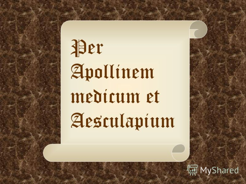 Per Apollinem medicum et Aesculapium