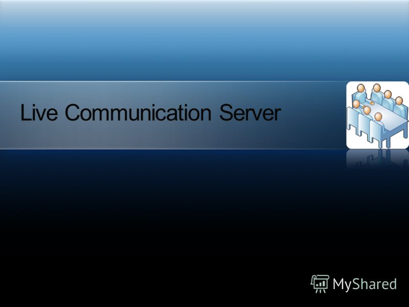 Live Communication Server