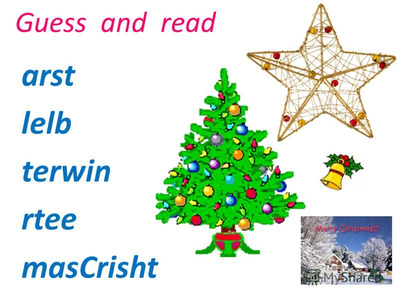 Guess and read (Вставьук) arst lelb terwin rtee masCrisht