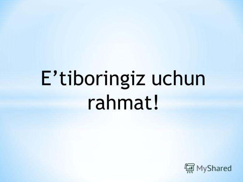 Etiboringiz uchun rahmat!