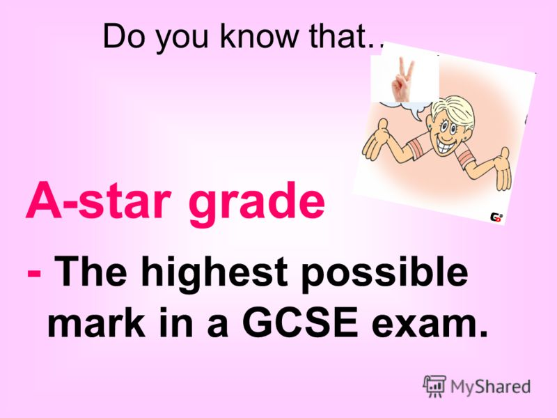 A-star grade - The highest possible mark in a GCSE exam. Do you know that…