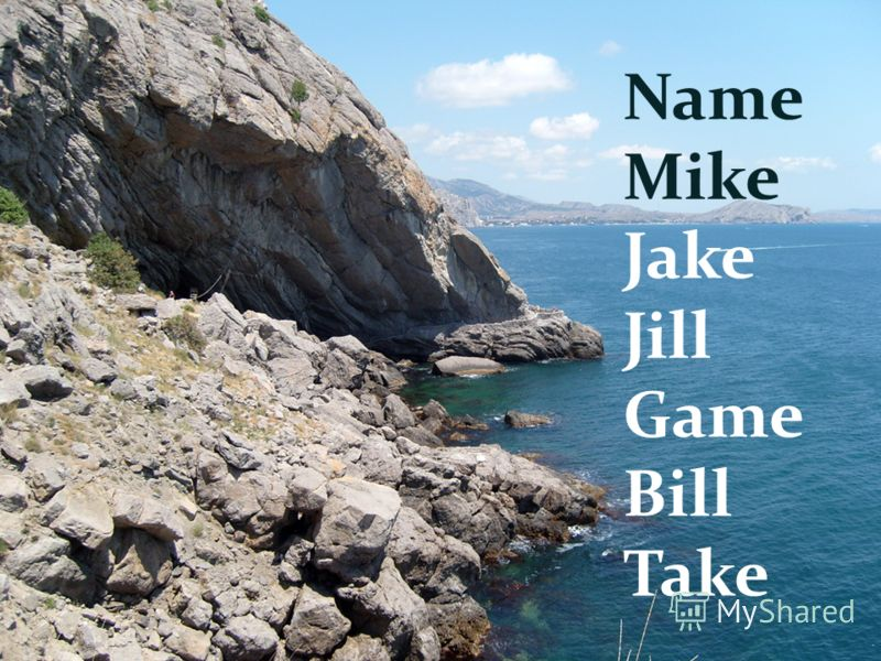 Name Mike Jake Jill Game Bill Take