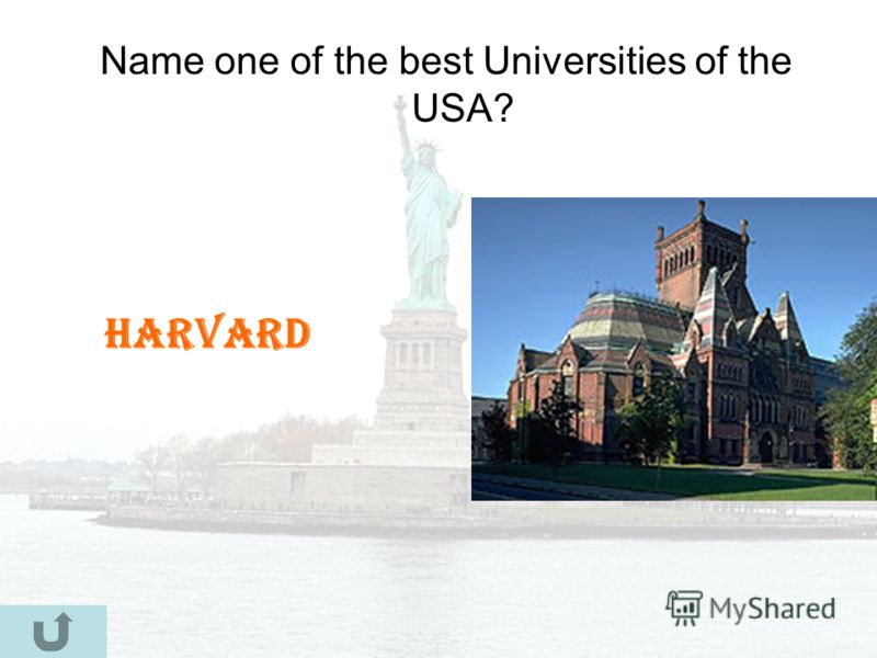 Name one of the best Universities of the USA? Harvard