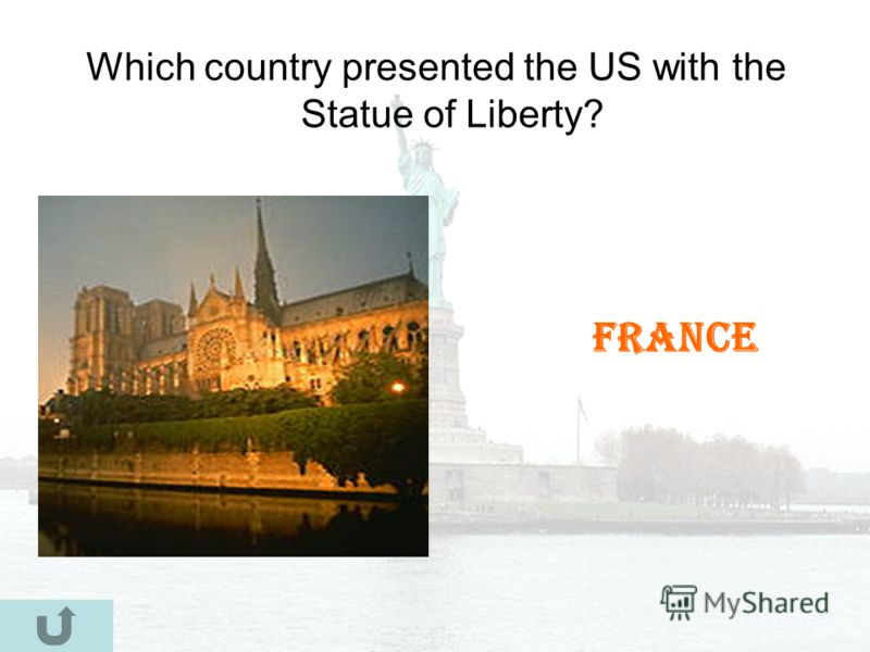 Which country presented the US with the Statue of Liberty? France