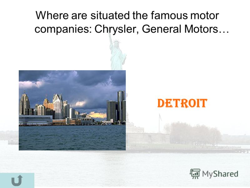 Where are situated the famous motor companies: Chrysler, General Motors… Detroit
