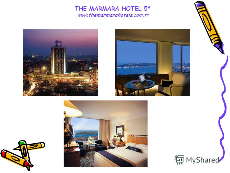 THE MARMARA HOTEL 5* www.themarmarahotels.com.tr
