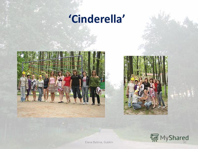 Cinderella Elena Babina, Gubkin30